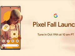 谷歌Pixel 6官方发布会时间 旗舰机型将于10月19日发布